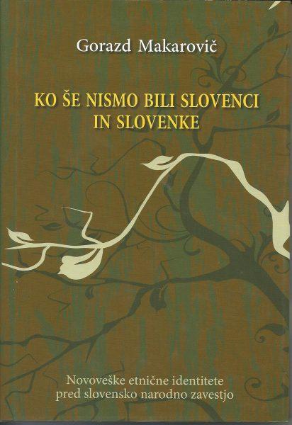KoSeNismoBiliSlovenci