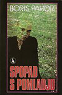 Pahor_Spopad_s_pomladjo