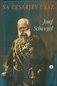 Schwegel_Na_cesarjev_ukaz