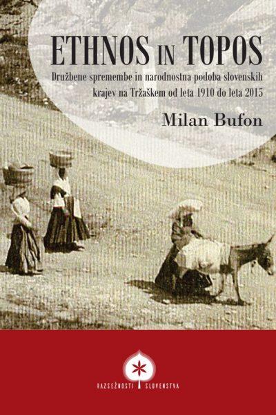 Predstavitev monografije Milana Bufona Ethnos in topos
