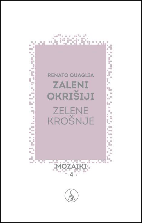 Predstavitev pesniške zbirke Renata Quaglie Zaleni okrišiji/Zelene krošnje