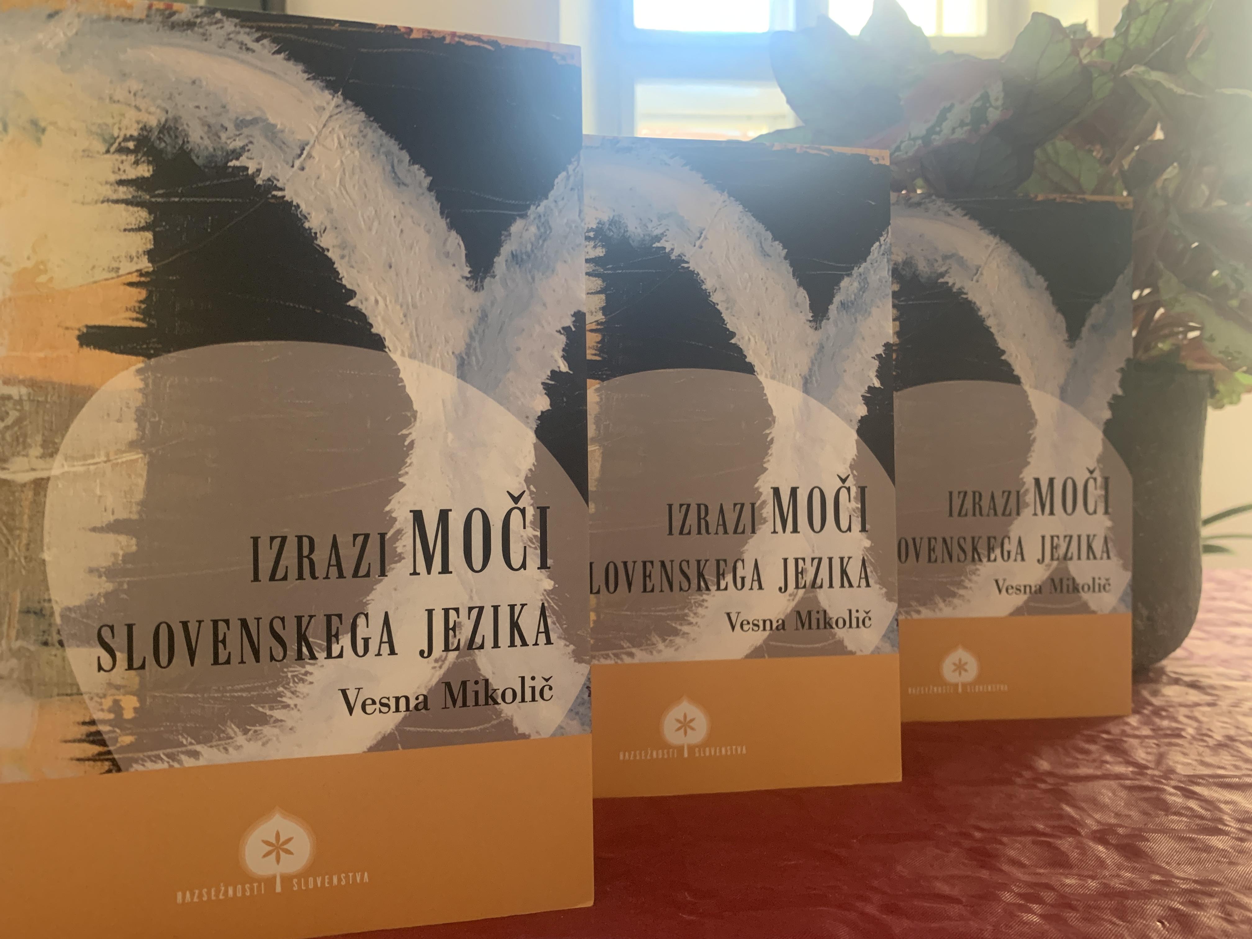 Predstavitev znanstvene monografije Izrazi moči slovenskega jezika prof. dr. Vesne Mikolič